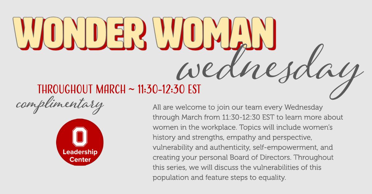 Wonder Woman Wednesday Webinars: Free Throughout March 11:30-12:30 EST